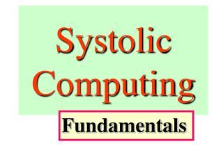 Systolic Computing