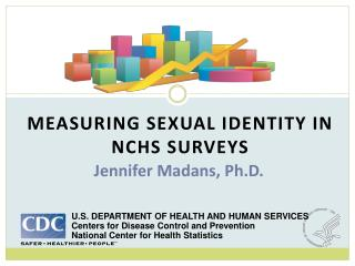 MEASURING SEXUAL IDENTITY IN NCHS SURVEYS