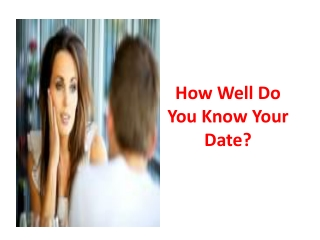 How Well Do You Know Your Date?