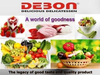Debon Complete Food Retailer In Noida