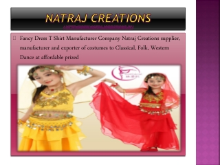 Fancy Dress T Shirt Manufacturer -  Natraj Creations