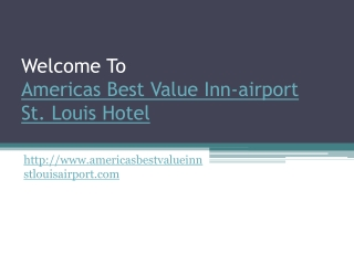 Hotel Near International Airport St louis Missouri