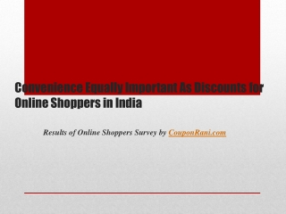 Online Shoppers Survey in India by Couponrani.com