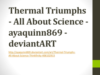 Thermal Triumphs - All About Science - ayaquinn869 - deviant