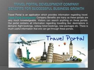 Travel Portal Development Company Benefits for Successful Bu