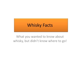 The Whisky Facts