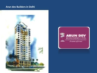 Arun Dev Builders: Builders and Developers in Delhi NCR