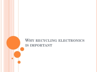 Why recycling electronics is important