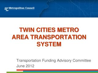Twin Cities Metro Area Transportation system