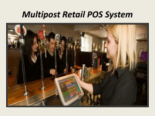 The Multipost Retail POS System