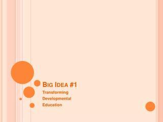 Big Idea 1