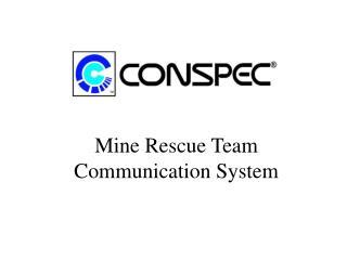 Mine Rescue Team Communication System