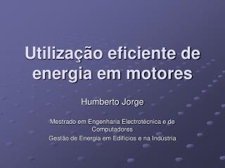 Utilização eficiente de energia em motores