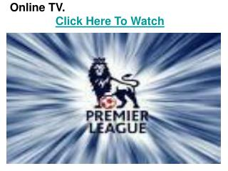 watch stoke city vs chelsea barclays premier league football