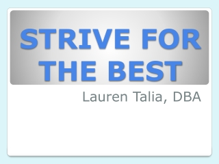 Strive for the Best