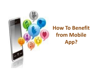How To Benefit from Mobile App?