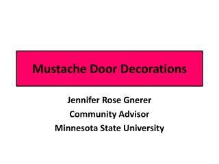 Mustache Door Decorations