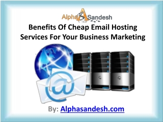 Benefits Of Cheap Email Hosting Services For Your Business