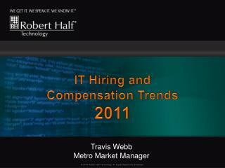 Travis WebbMetro Market Manager