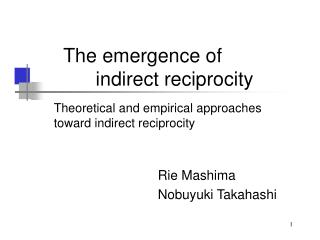 The emergence of  indirect reciprocity