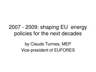 by Claude Turmes, MEP