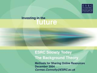 ESRC Society Today