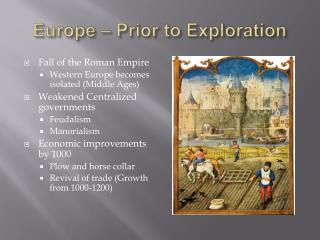 Europe – Prior to Exploration
