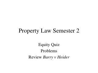 Property Law Semester 2