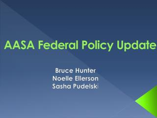 AASA Federal Policy Update