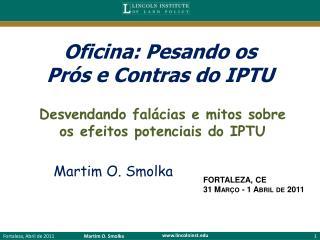 Oficina: Pesando os  Prós e Contras do IPTU
