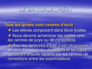 LE BACCALAUREAT
