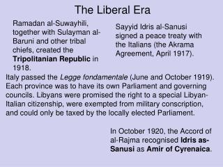 The Liberal Era