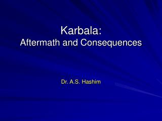 Karbala: Aftermath and Consequences