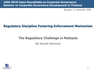The Regulatory Challenge in Malaysia