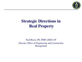 Strategic Directions in  Real Property