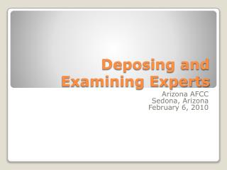 Deposing and Examining Experts