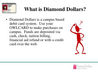 What is Diamond Dollars?