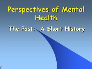 Perspectives of Mental Health
