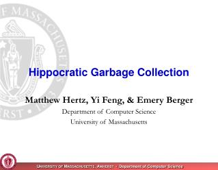 Hippocratic Garbage Collection