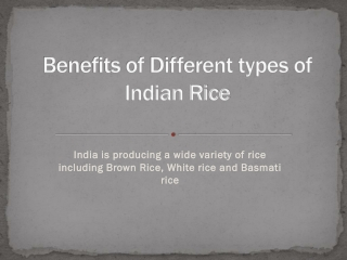 Know the Benefits of Different Varieties in Indian Rice