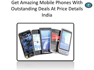 Get Amazing Mobile Phones With Outstanding Deals At Price De