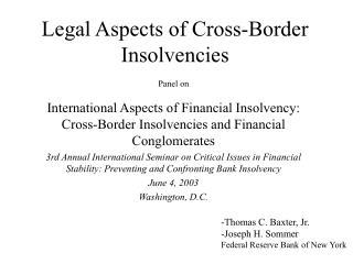 Legal Aspects of Cross-Border Insolvencies