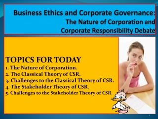 Business Ethics and Corporate Governance: The Nature of Corporation and  Corporate Responsibility Debate