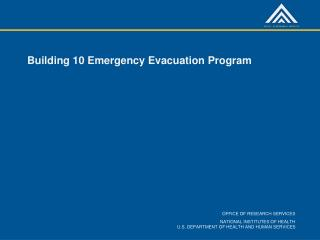 Building 10 Emergency Evacuation Program