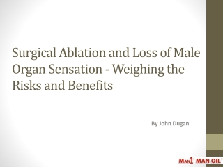 Surgical Ablation and Loss of Male Organ Sensation