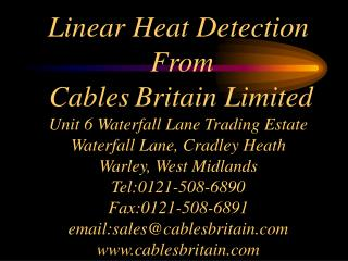 WHAT IS CBL'S LINEAR HEAT DETECTION