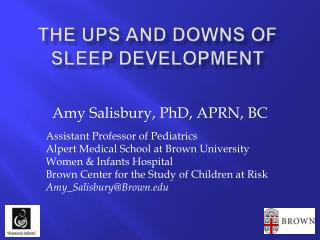 The Ups and Downs of Sleep Development