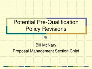 Potential Pre-Qualification Policy Revisions