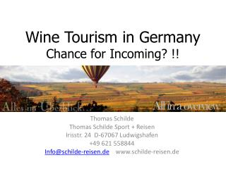 Wine Tourism in Germany Chance for Incoming? !!