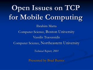 Open Issues on TCP for Mobile Computing